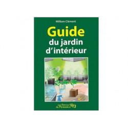 Guide du Jardinage d'intérieur livre pour la culture indoor